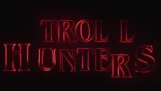 Охотники на троллей 2017 Трейлер мультфильма английский язык фэнтези, комедия, приключения