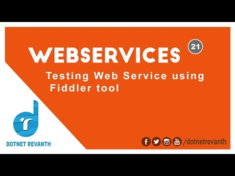 Testing Web Service using Fiddler tool || Part-21