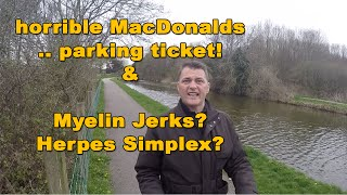 13 April 2015 Bad maccy D, parking ticket, jerks and herpes