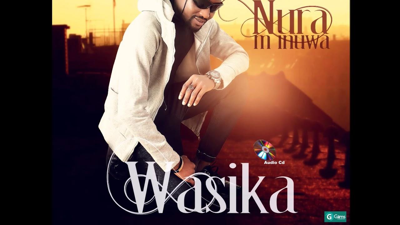 Download Nura M. Inuwa - Na Zabe Ki (Wasika Album)