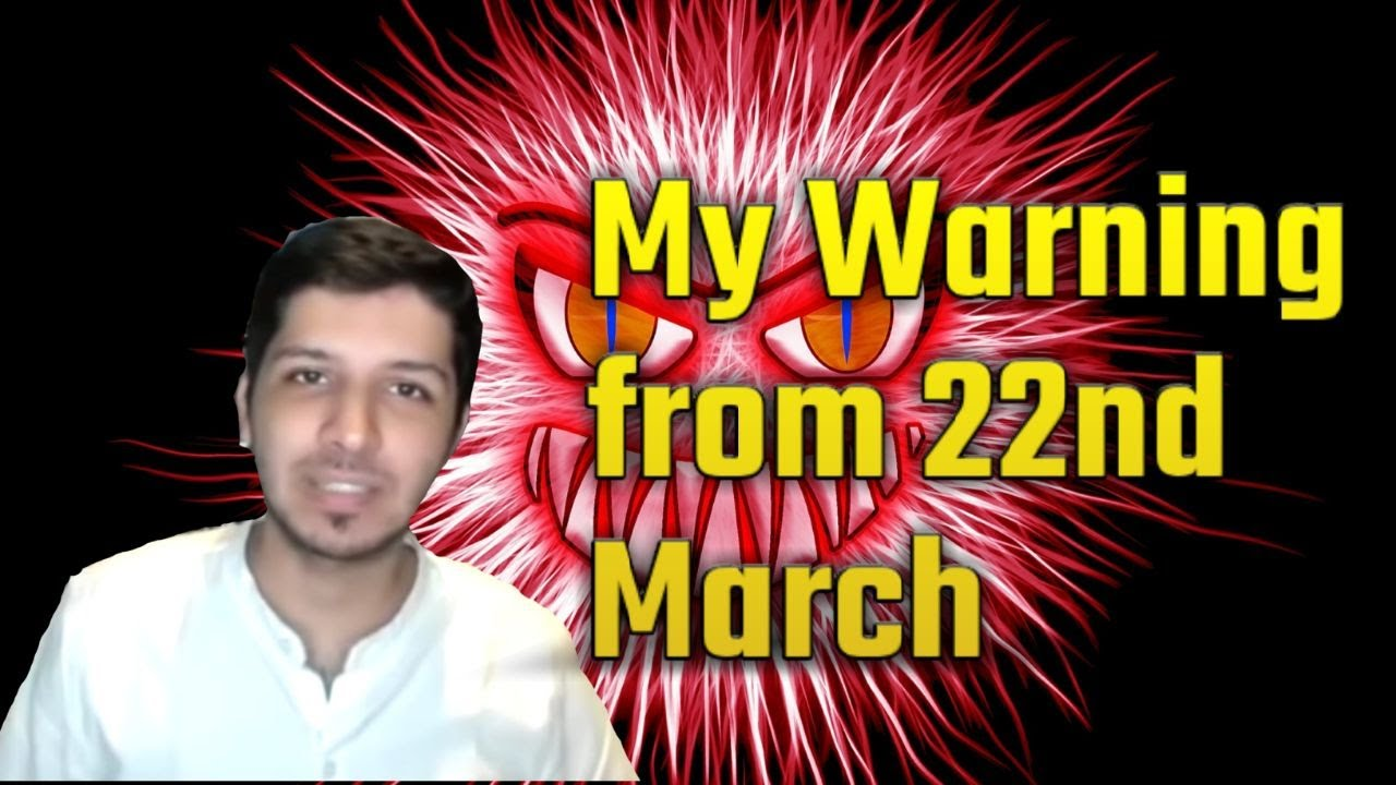 "My Warning from 22nd March (Day of ""Voluntary"" Lockdown)"