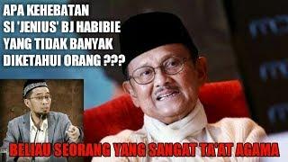 Download lagu Ustadz Adi Hidayat Membongkar Kehebatan Bj Habibie