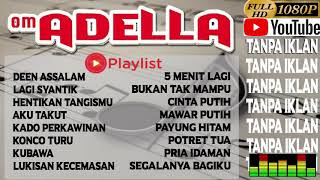 Download Video Deen Assalam Adella Full Terbaru 2018 MP3 3GP MP4