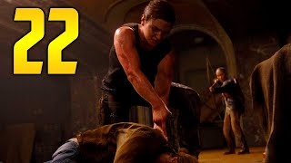 """The Last of Us 2 - Part 22 """"WORLDS COLLIDE"""" (Gameplay Walkthrough, Let's Play)"""
