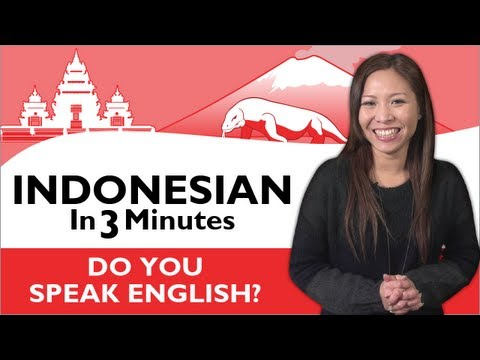 Learn Indonesian - Indonesian in Three Minutes - Do you speak English?