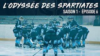 L'Odyssée des Spartiates - Episode 6 (Saison 1)