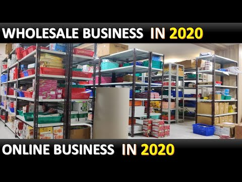 Wholesale Business & Online Business in 2020