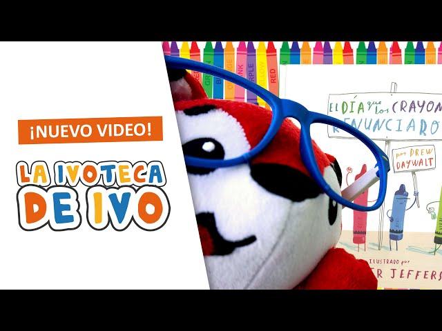 La Ivoteca de Ivo: El Día que los crayones renunciaron