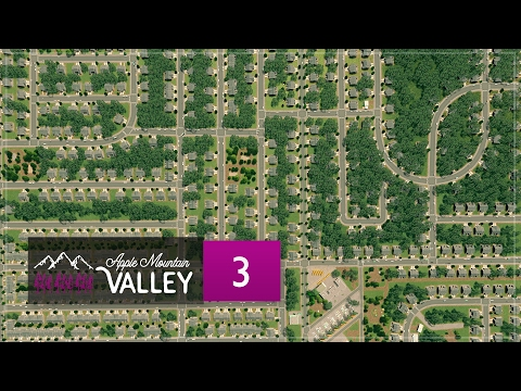 Cities Skylines Apple Mountain Valley - Part 3 - American Suburbs