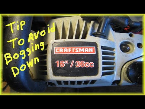 One tip to avoid Craftsman Chainsaw from bogging down - YouTube