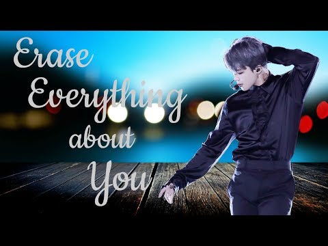[FF] Erase Everything About You [Chapter 7- End] (BTS- Jimin)