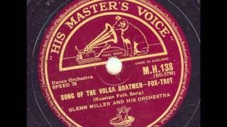 Glenn Miller and his orchestra - Song of the Volga Boatmen