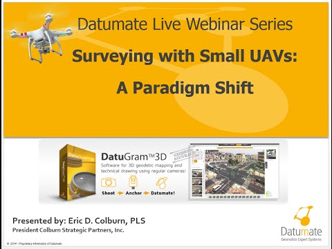 Surveying with Small UAVs A Paradigm Shift Webinar Recording