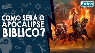 Como será o Apocalipse Bíblico? thumbnail