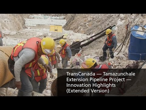TransCanada — Tamazunchale Extension Pipeline Project — Innovation Highlights (Extended Version)