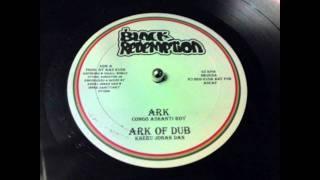 Congo Ashanti Roy - Ark + Dub