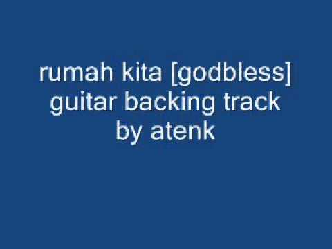 rumah kita [godbless] guitar backing track