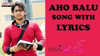 Aho Balu Full Song With Lyrics - 100% Love Songs - Naga Chaitanya, Tamannah, DSP