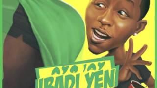 Ayo Jay - Ibadi Yen