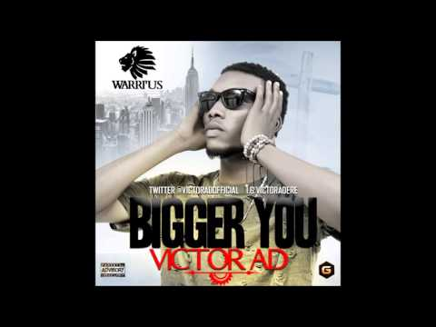 BIGGER YOU - VICTOR AD