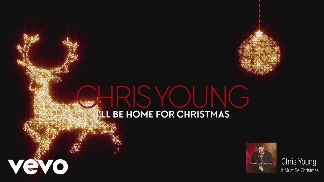 chris young ill be home for christmas audio youtube