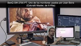 BenQ SW 2700 PT. Uno de los monitores usados por Joan Boira