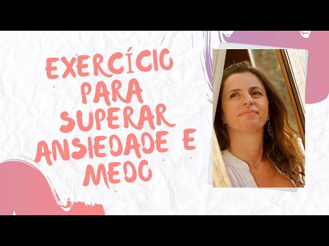 Exercício Para Superar Ansiedade e Medo