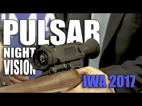 Pulsar Trail - Pulsar Helion - Pulsar Digisight Ultra - Pulsar Core FXQ38 - Core FXQ50 - IWA 2017