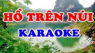 Hồ Trên Núi - Karaoke Nhạc Sống Thanh Ngân