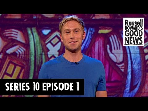 Russell Howard's Good News - Series 10, Episode 1