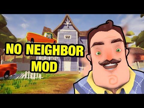 NO NEIGHBOR MOD - Hello Neighbor Act 1
