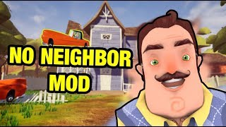 NO NEIGHBOR MOD - Hello Neighbor Act 1