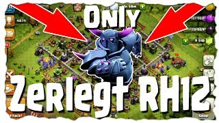 ONLY PEKKAS ZERLEGEN RATHAUS 12  | Clash of Clans Deutsch | Let´s Play COC
