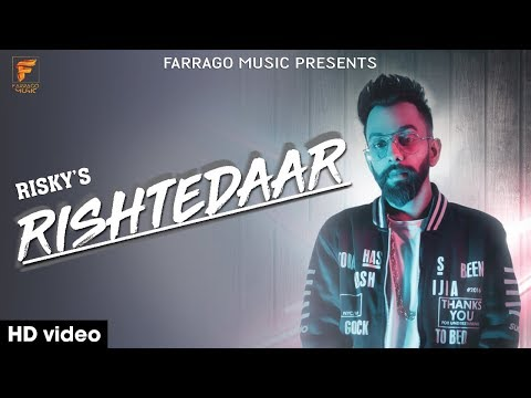 Rishtedaar (Official Music Video) | Risky | Farrago Music | Latest Hindi Rap Song 2018 |