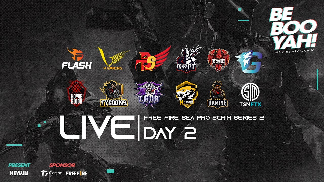 Free Fire SEA Pro Scrim Series 2  - Day 2 | BE BOOYAH! | @HEAVY   | @TSM FTX   @Total Gaming