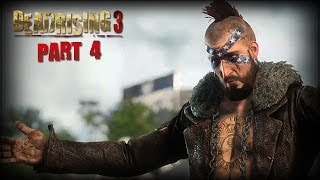 Dead Rising 3 Gameplay Walkthrough Part 4 - Gang Leader Psycho Boss Fight! (w/ Facecam)