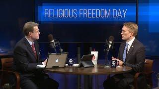 Washington Watch Religious Freedom Day- Senator James Lankford