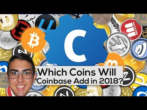 Which Coins Will Coinbase Add In 2018?