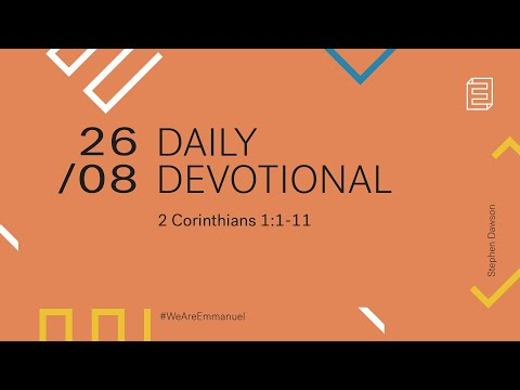 Daily Devotional with Stephen Dawson // 2 Corinthians 1:1-11 Cover Image