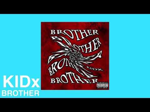 KIDx - BROTHER