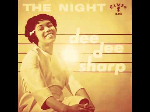 스 Dee Dee Sharp $ The Night 스
