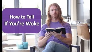 How to Tell if You're Woke - Ultra Spiritual Life episode 102