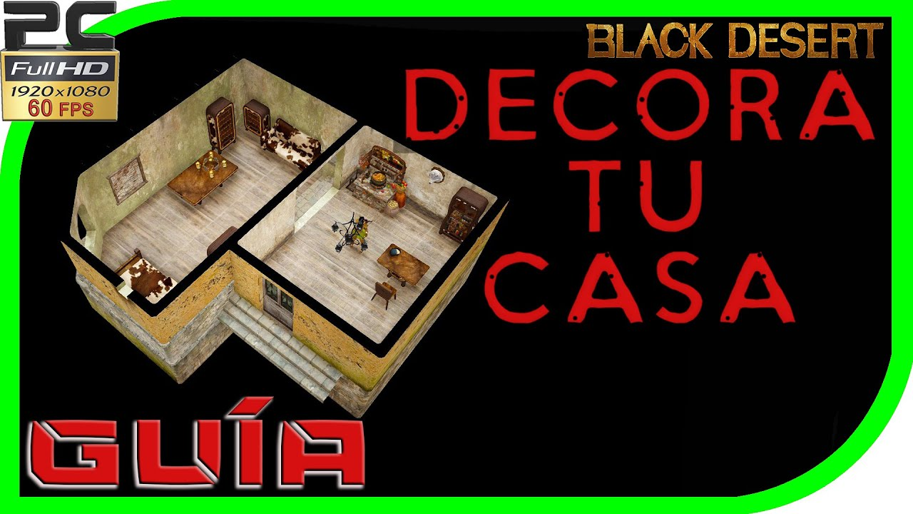 Black desert online gu a decora tu casa youtube for Decora tu casa online