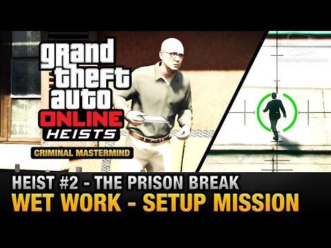 GTA Online Heist #2 - The Prison Break - Wet Work (Criminal Mastermind)