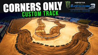Monster Energy Supercross 3 - Corners Only Track Build
