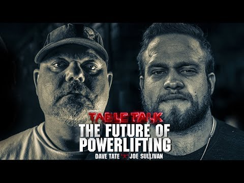 The Future of Powerlifting with Dave Tate and Joe Sullivan | elitefts.com