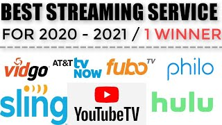 Which Streaming Service is the Best in 2020 - 2021? Youtube TV, Sling, Hulu, AT&T TV, Fubo TV, Philo