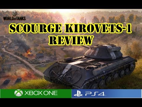 World of Tanks - Scourge Kirovets-1 Review