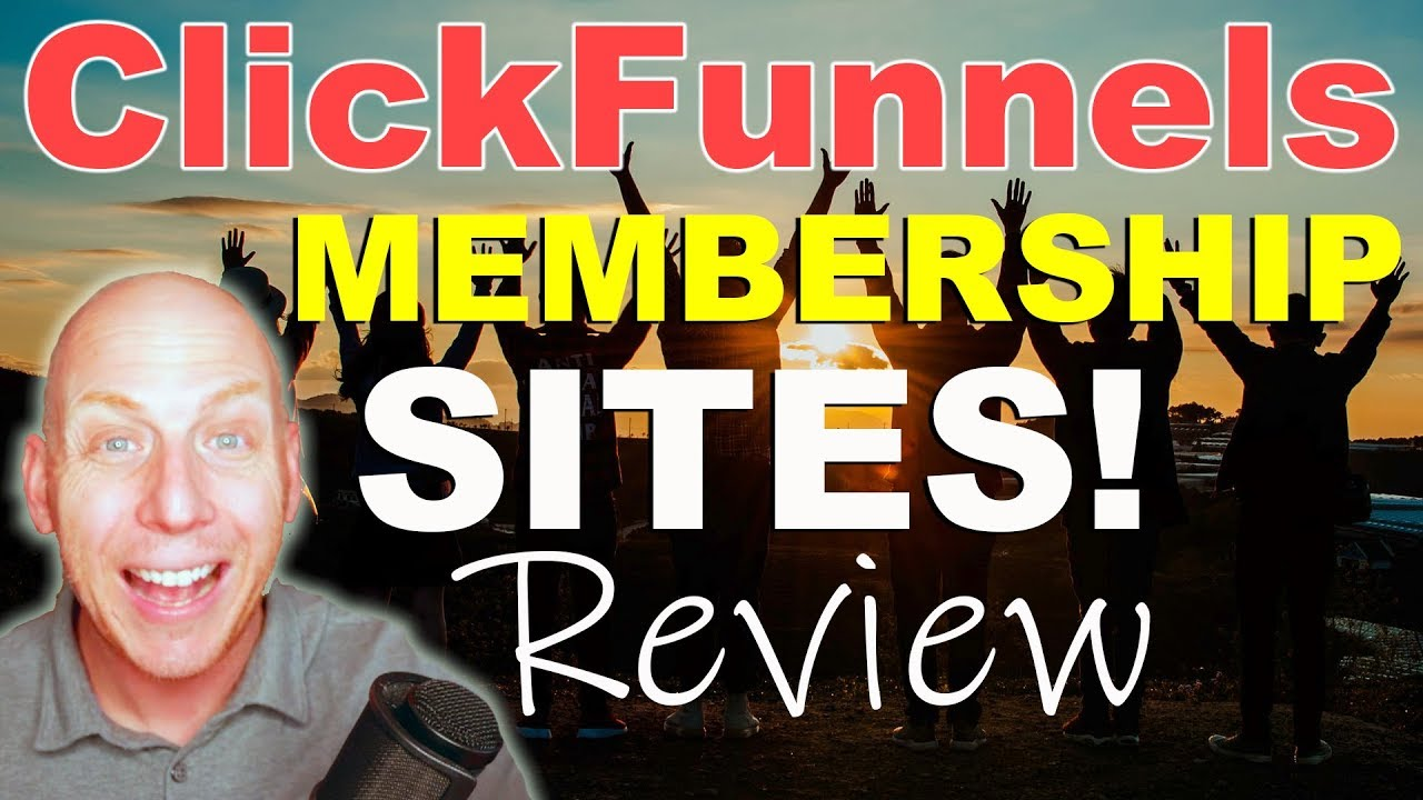 Clickfunnels Membership Sites Review 2019