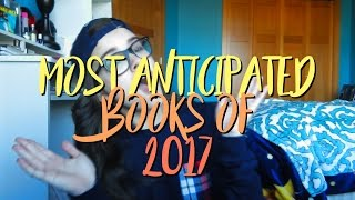 My Most Anticipated Books of 2017